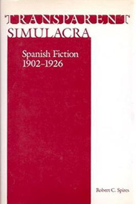 Transparent Simulacra - Spires, Robert C