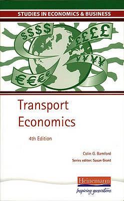 Transport Economics - Bamford, C G (Colin Grahame)