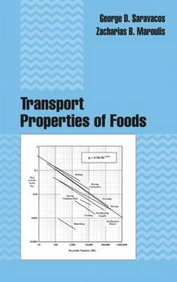 Transport Properties of Foods - Saravacos, George D