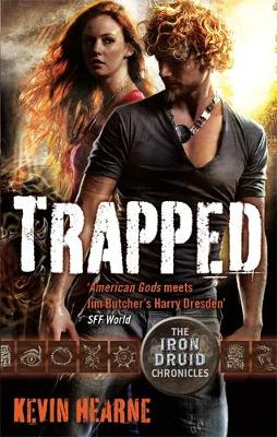 Trapped: The Iron Druid Chronicles - Hearne, Kevin