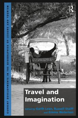 Travel and Imagination - Lean, Garth, and Staiff, Russell