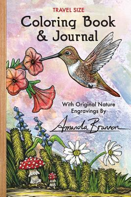 Travel Size Coloring Book & Journal: With Original Nature Engravings by Amanda Brannon -
