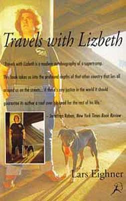 Travels with Lizbeth - Eighner, Lars