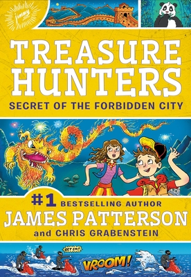 Treasure Hunters: Secret of the Forbidden City - Patterson, James, and Grabenstein, Chris