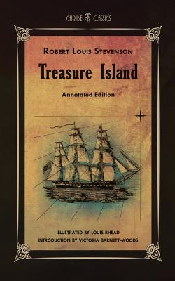 Treasure Island: Annotated Edition - Stevenson, Robert Louis, and Barnett-Woods, Victoria (Introduction by)