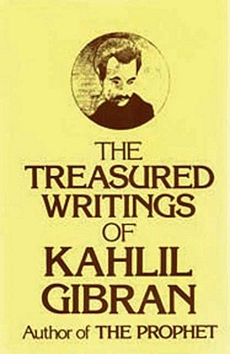 Treasured Writings of Kahlil Gibran - Gibran, Kahlil