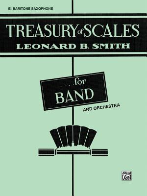 Treasury of Scales for Band and Orchestra: Bassoon - Smith, Leonard B