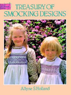 Treasury of Smocking Designs - Holland, Allyne S