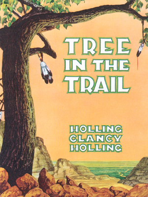 Tree in the Trail - Holling, Holling C