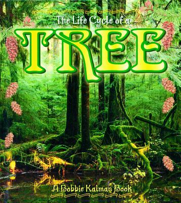 Tree - Kalman, Bobbie, and Smithyman, Kathryn, and Bedell, Barbara