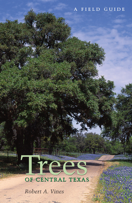 Trees of Central Texas - Vines, Robert a