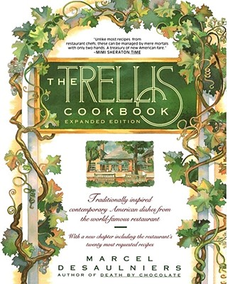 Trellis Cookbook: Expanded Edition - Desaulniers, Marcel