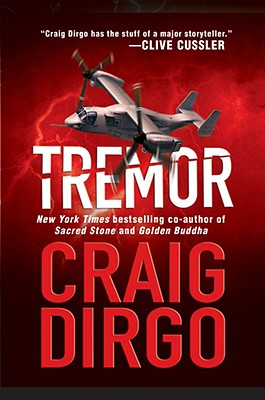 Tremor: A John Taft Novel - Dirgo, Craig
