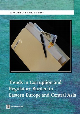 Trends in Corruption and Regulatory Burden in Eastern Europe and Central Asia - The World Bank