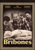 Tres Bribones