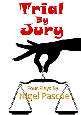Trial by Jury - Pascoe, Nigel
