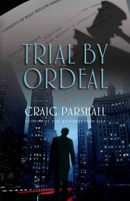Trial by Ordeal - Parshall, Craig