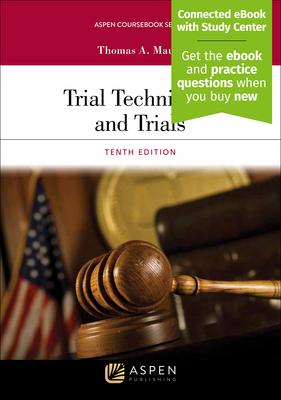 Trial Techniques and Trials - Mauet, Thomas A