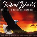 Tribal Winds: Music From Native American Flutes