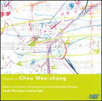 Tribute to Chou Wen-chung - Ellen Ruth Rose (viola); Empyrean Ensemble; John Sackett (clarinet); Parallele Ensemble;...