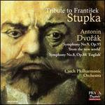 Tribute to Frantisek Stupka: Dvorák