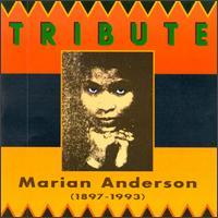 Tribute To Marian Anderson - Franz Rupp (piano); Kosti Vehanen (piano)
