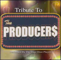Tribute to the Producers - Stage Door Players
