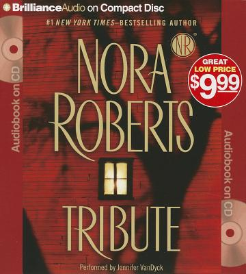 Tribute - Roberts, Nora, and Van Dyck, Jennifer (Read by)