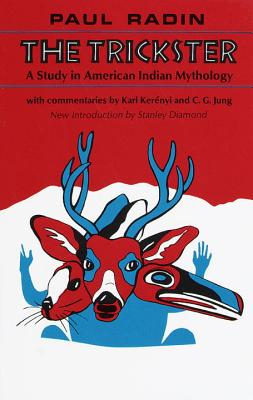 Trickster: A Study in American Indian Mythology (Revised) - Radin, Paul