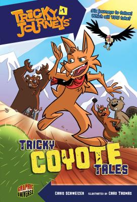 Tricky Coyote Tales - Schweizer, Chris