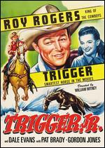 Trigger, Jr. - William Witney