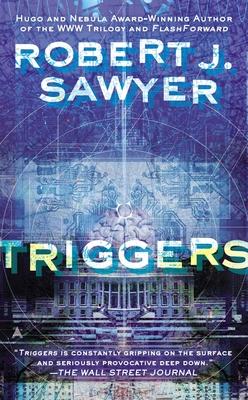 Triggers - Sawyer, Robert J