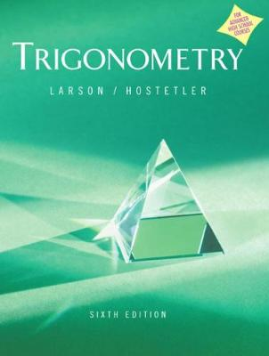 Trigonometry Advanced Placement Version Sixth Edition - Larson