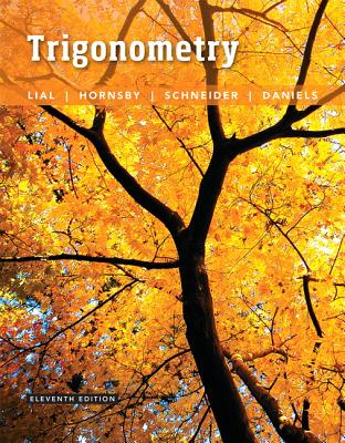 Trigonometry - Lial, Margaret L., and Hornsby, John, and Schneider, David I.