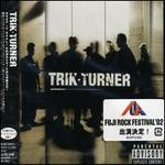 Trik Turner [Japan]