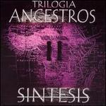 Trilogia Ancestros, Vol. 2