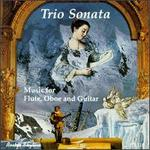 Trio Sonata: Music for Flute, Oboe and Guitar