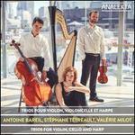 Trios pour Violin, Violoncelle et Harpe