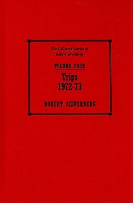 Trips 1972-73 - Silverberg, Robert