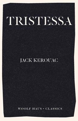 Tristessa - Kerouac, Jack