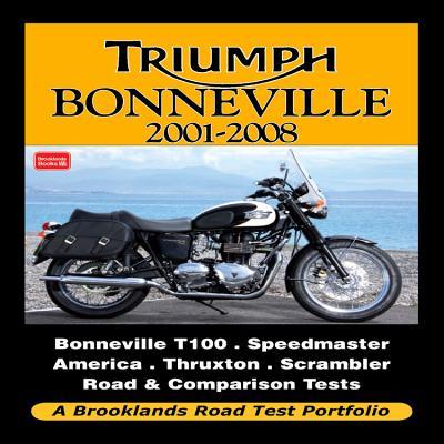 Triumph Bonneville 2001-2009 Road Test Portfolio - Clarke, R. M. (Editor)