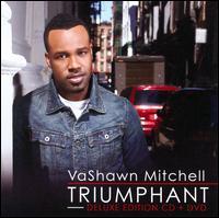 Triumphant - VaShawn Mitchell