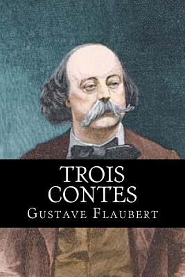 Trois Contes - Hollybooks (Editor), and Flaubert, Gustave