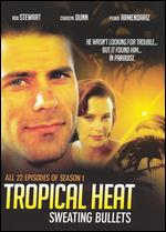 Tropical Heat: Sweating Bullets -