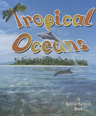 Tropical Oceans - MacAulay, Kelley, and Kalman, Bobbie