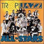 TropiJazz All-Stars, Vol. 1