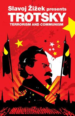 Trotsky: Terrorism and Communism: A Reply to Karl Kautsky - Trotsky, Leon