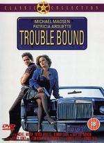 Trouble Bound - Jeffrey Reiner