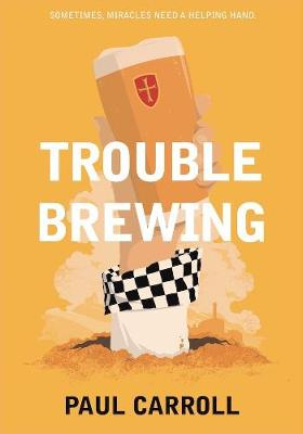 Trouble Brewing - Carroll, Paul
