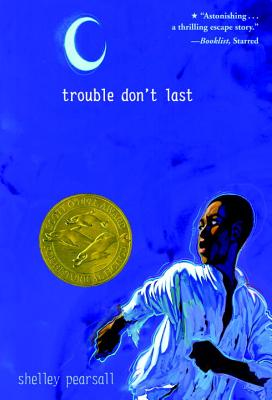 Trouble Don't Last - Pearsall, Shelley